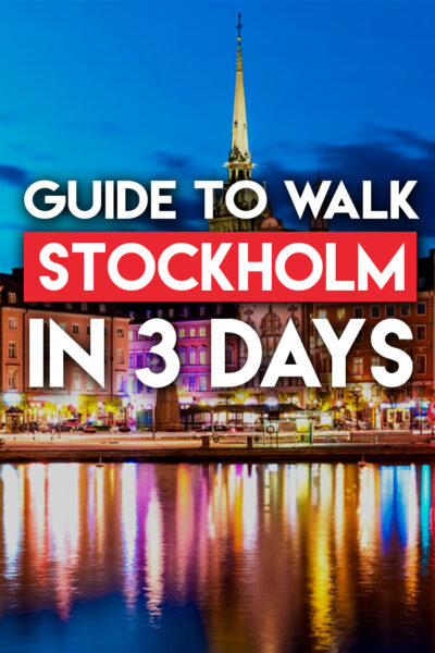 Guide To Walk Stockholm in 3 Days