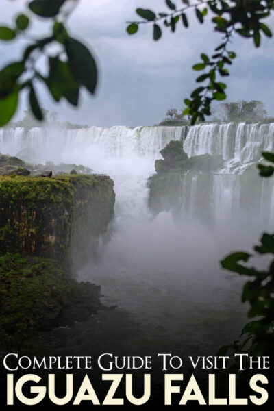The complete guide to visit Iguazu Falls