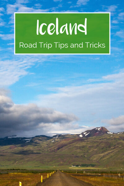 Iceland Road Trip tips and Tricks