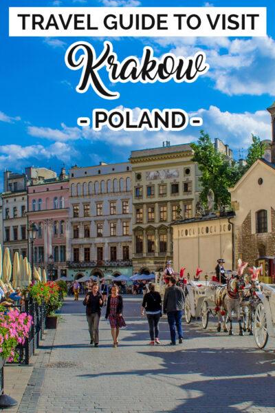 Travel Guide To Visit Krakow, Poland