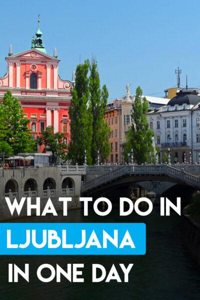 What to do in Ljubljana in one Day