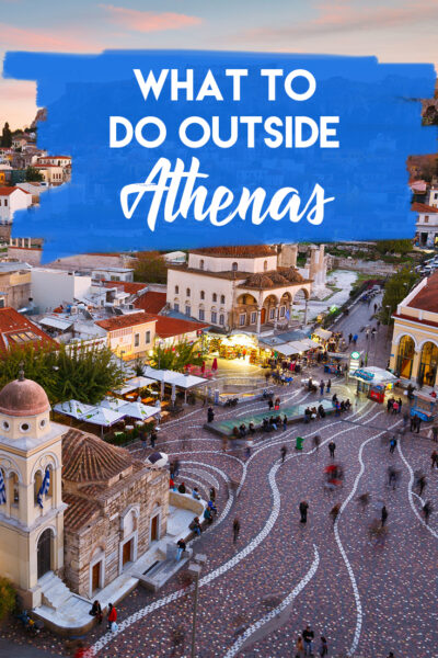 What to do Outside Athens