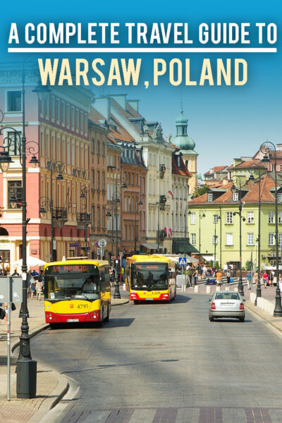 A complete Travel Guide To Warsaw, Poland