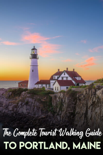 The complete Tourist Walking Guide to Portland, Maine
