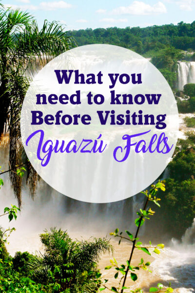 Useful information for your next trip to Iguazu Falls