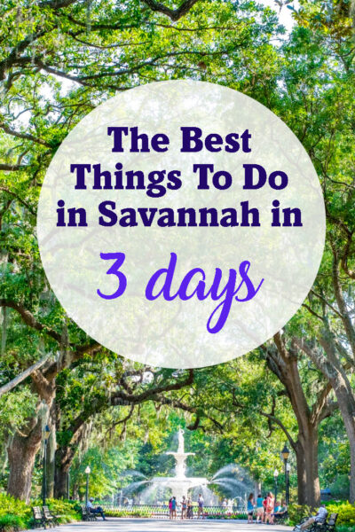 The best things to do in Savannah in 3 days