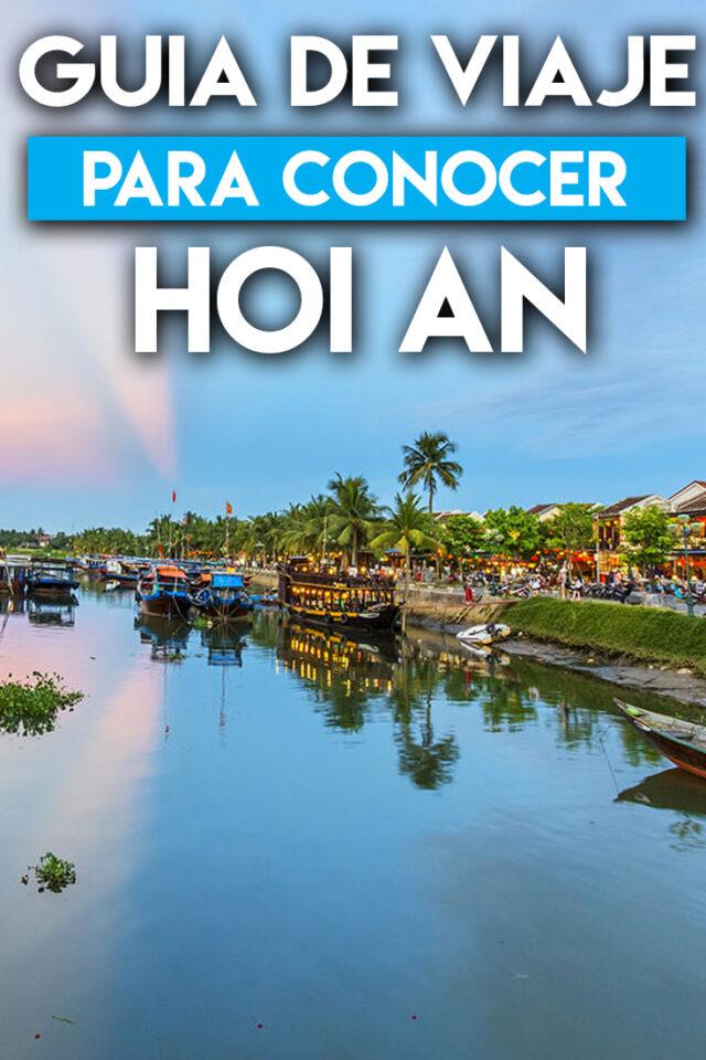 Guía de viaje para conocer Hoi An
