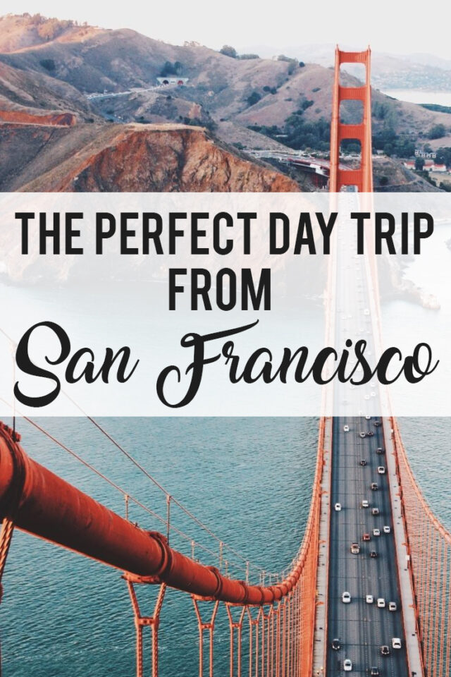 The perfect day trip from San Francisco