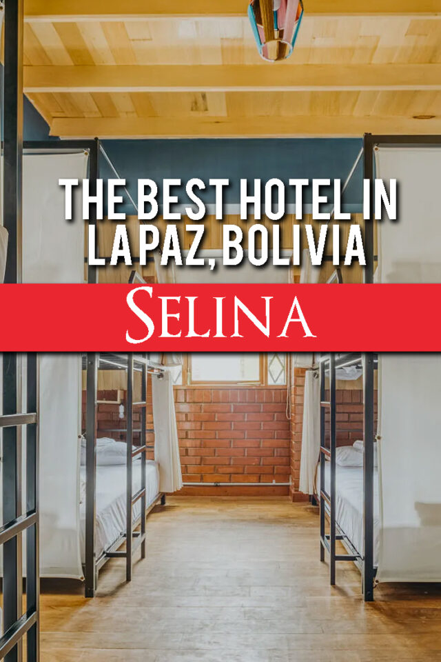 The best hotel in La Paz, Bolivia - Selina