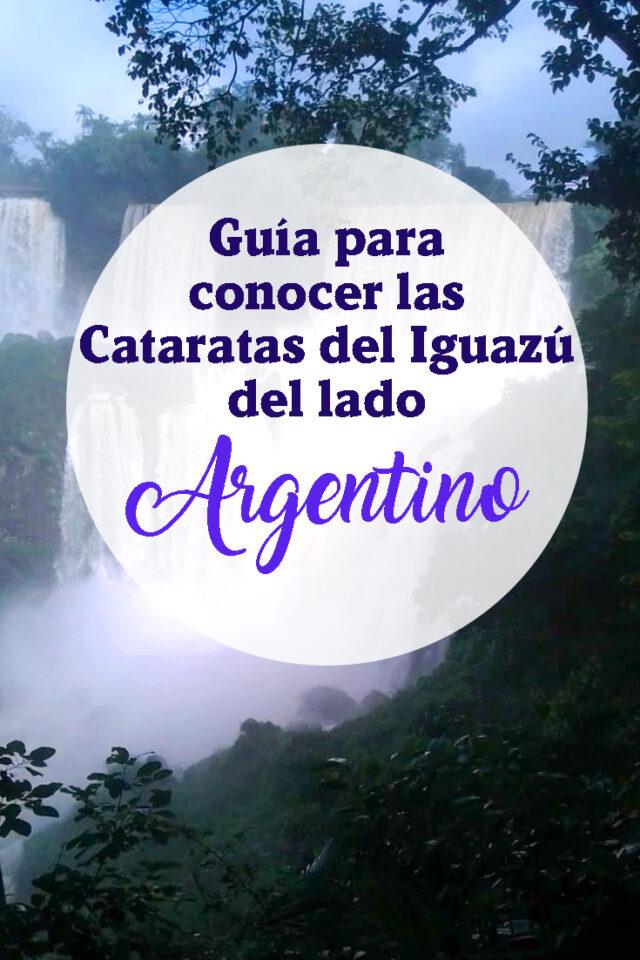 Guia para conocer las Cataratas del Iguazu del lado Argentino