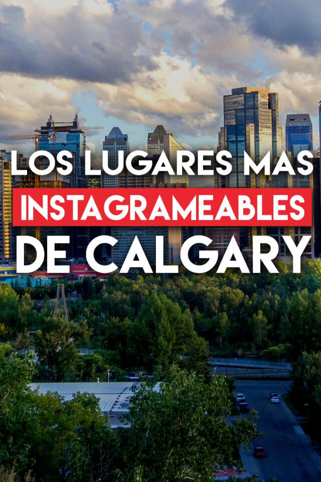 Los lugares más instagrameables de Calgary
