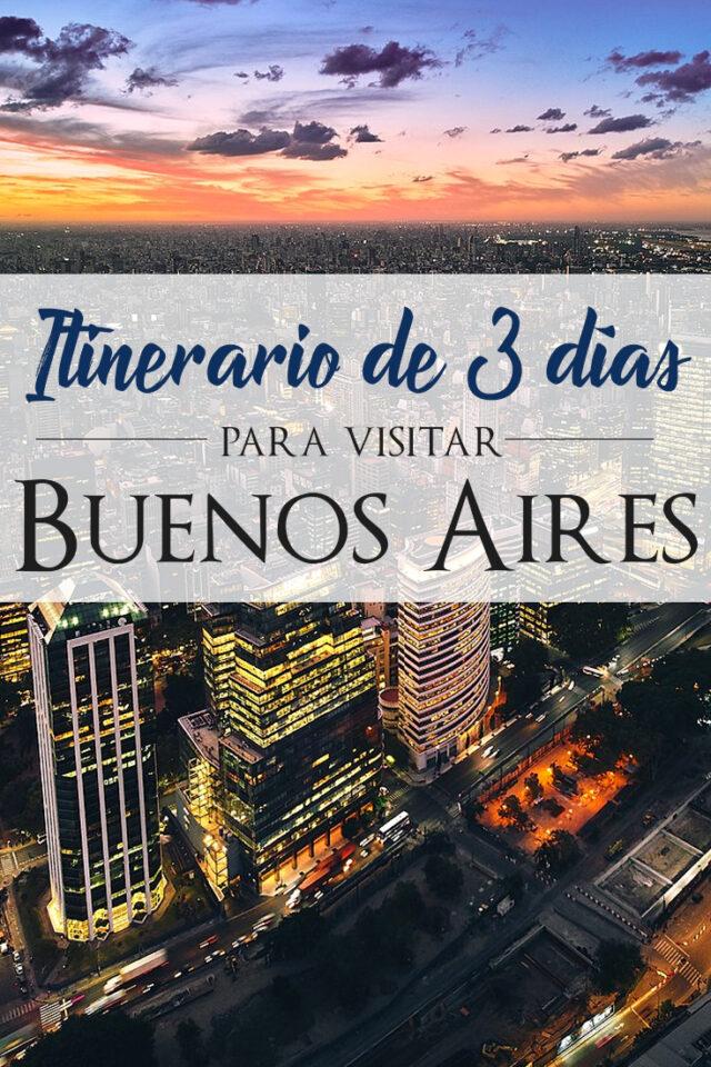 Itinerario de 3 días para visitar Buenos Aires
