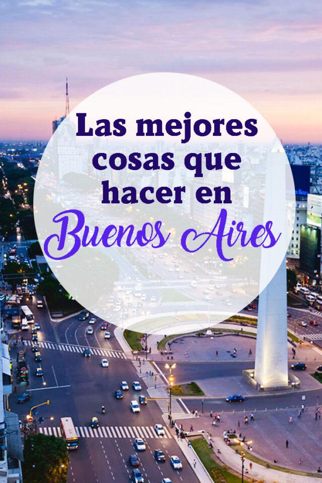 Las mejores cosas que hacer en Buenos Aires