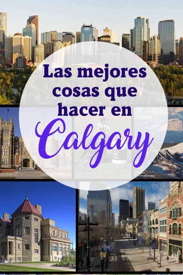 Las mejores cosas que hacer en Calgary