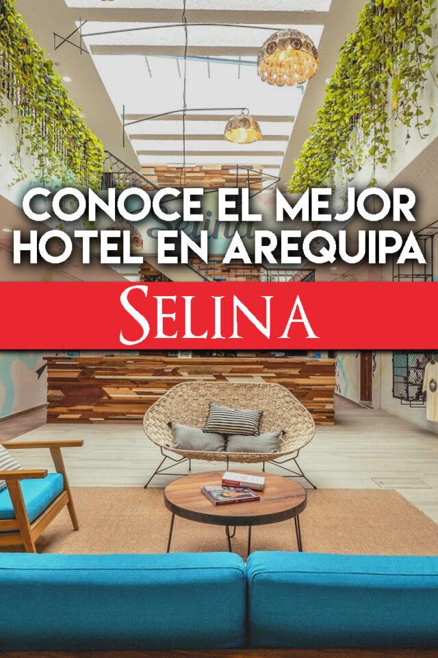 Conoce el mejor hospedaje en Arequipa, Perú: Selina