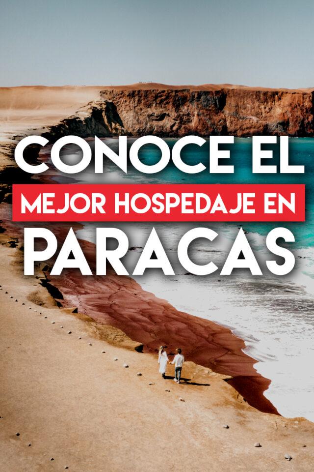 Conoce el mejor hospedaje en Paracas