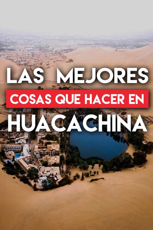 Las mejores cosas que hacer en Huacachina