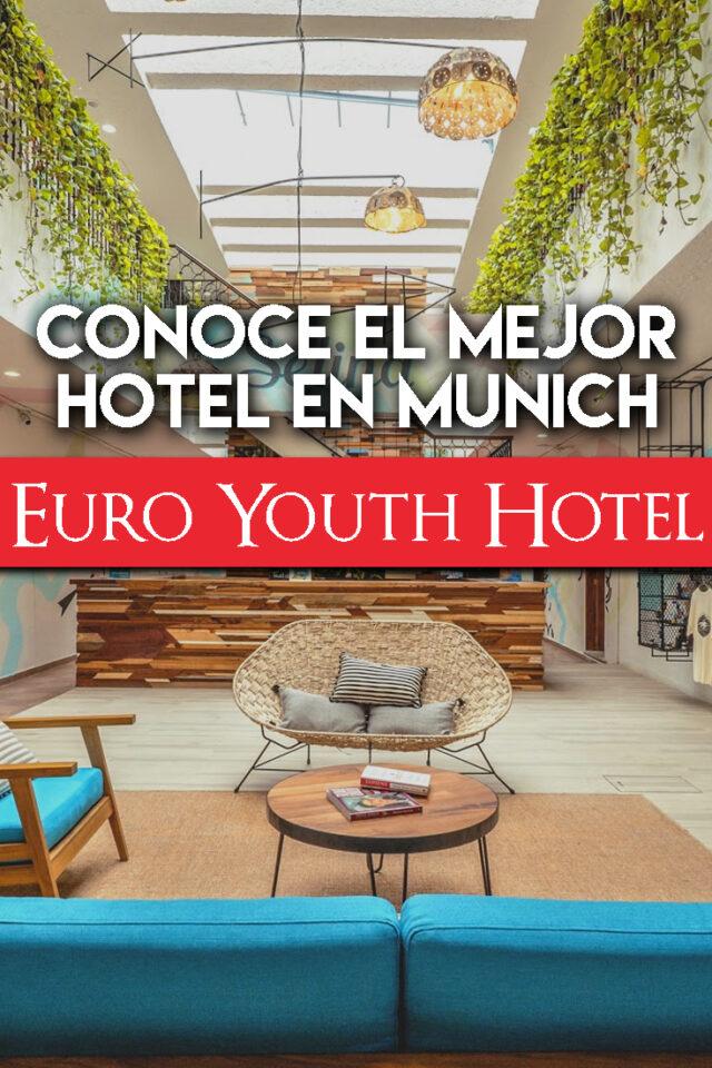 Conoce el mejor hotel en Munich: Euro Youth