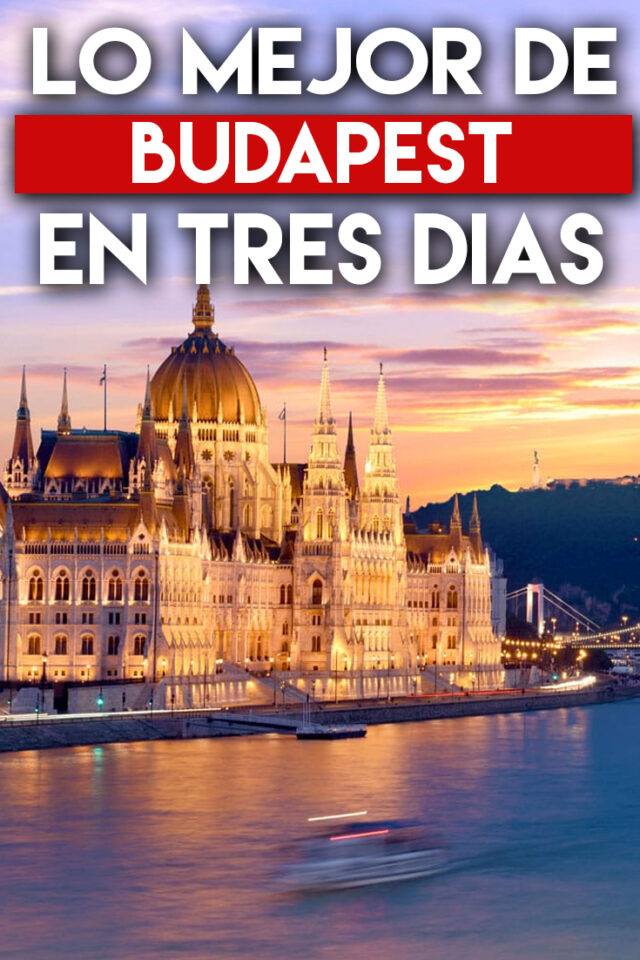 Lo mejor de Budapest en 3 Días